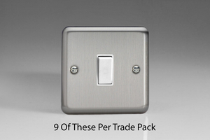 XS1W-P9   This is a Trade Pack of 9 items per box. Varilight 1 Gang, 1 or 2 Way 10 Amp Switch, Brushed Steel