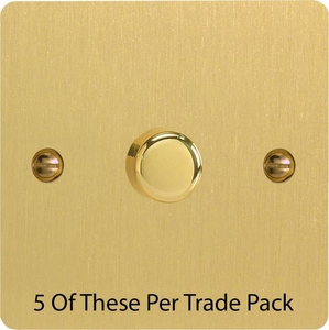 HFB3-P5  This is a Trade Pack with 5 Units per box. Varilight V-Dim Series, 1 Gang, 1 or 2 Way 400 Watt Dimmer, Ultra Flat Brushed Brass Effect